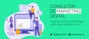 consultor-marketing-digital-que-es-y-porque-contratarlo